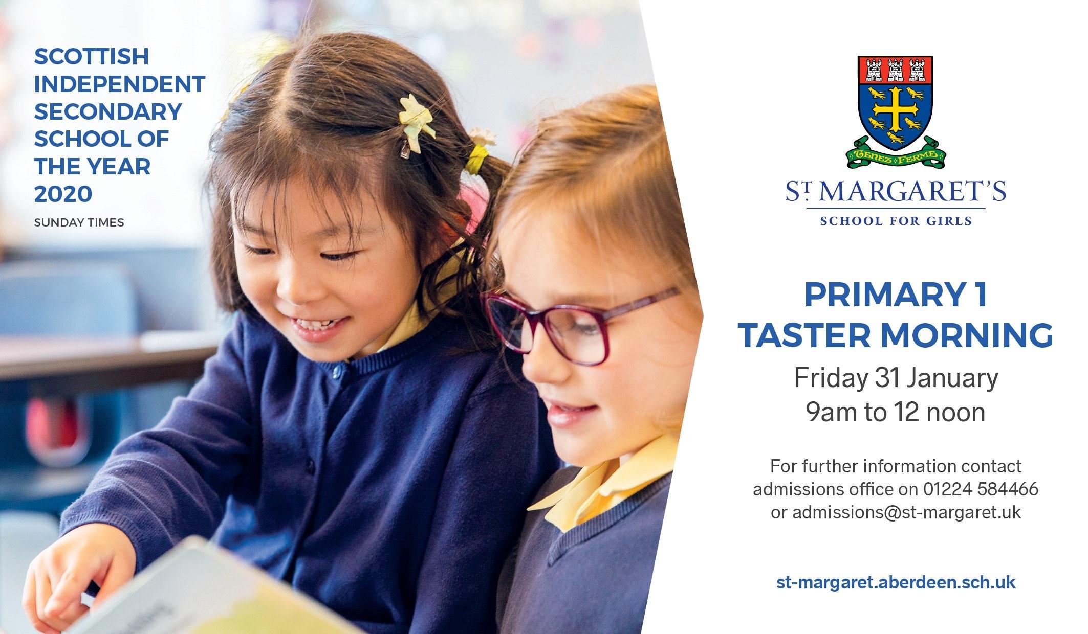 Primary 1 Taster Morning - Friday 31st January 2020